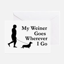 My Weiner Goes Greeting Card