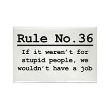 Rule No. 36 Rectangle Magnet