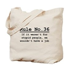Rule No. 36 Tote Bag