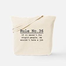 Rule No. 36 Tote Bag