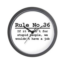 Rule No. 36 Wall Clock