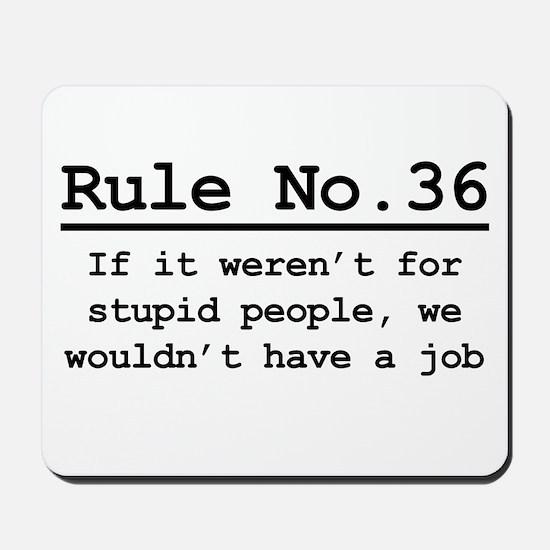 Rule No. 36 Mousepad