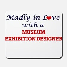 Madly in love with a Museum Exhibition D Mousepad