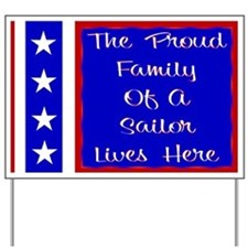 The proud family of a Sailor Yard Sign