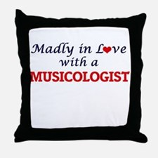 Madly in love with a Musicologist Throw Pillow