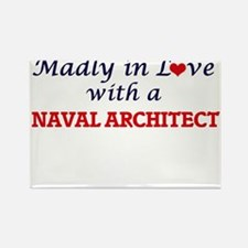Madly in love with a Naval Architect Magnets