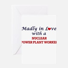 Madly in love with a Nuclear Power Greeting Cards