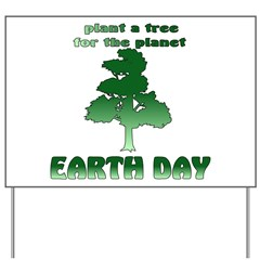 Plant An Earth Day Tree Yard Sign
