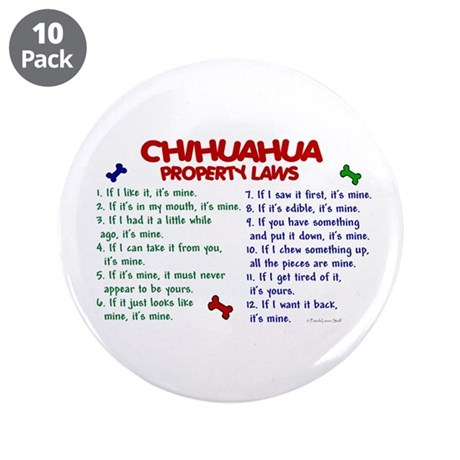 """Chihuahua Property Laws 2 3.5"""" Button (10 pack)"""
