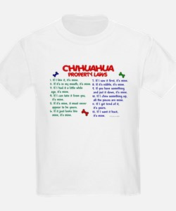 Chihuahua Property Laws 2 T-Shirt