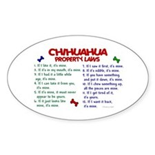 Chihuahua Property Laws 2 Oval Decal