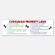 Chihuahua Property Laws 2 Bumper Bumper Bumper Sticker