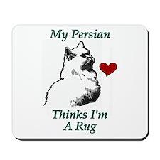 Persian Cat ...I'm a Rug Mousepad