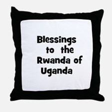 Blessings  to  the  Rwanda of Throw Pillow
