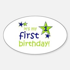 it's my first birthday Oval Decal