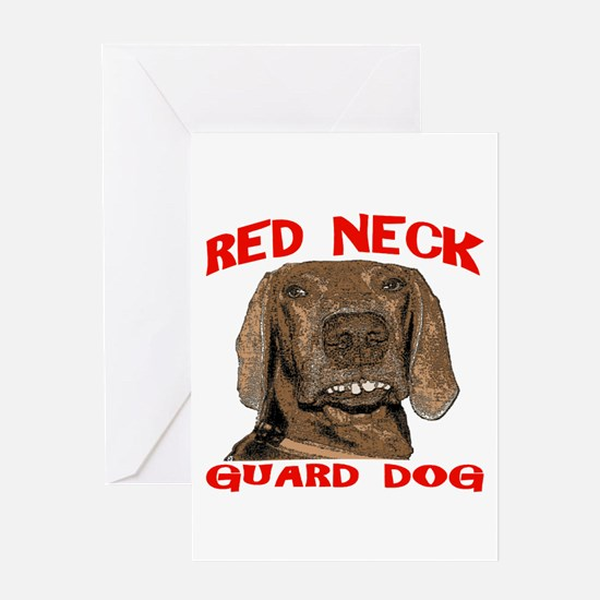 Red Neck Guard Dog Greeting Card