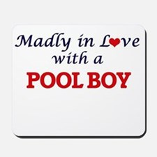 Madly in love with a Pool Boy Mousepad
