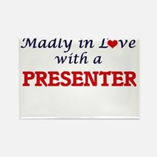 Madly in love with a Presenter Magnets
