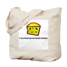 I survived government Cheese Tote Bag