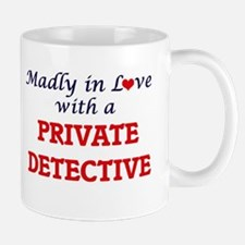 Madly in love with a Private Detective Mugs
