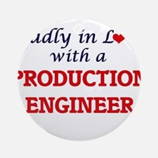 Madly in love with a Production Eng Round Ornament
