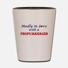 Madly in love with a Props Manager Shot Glass