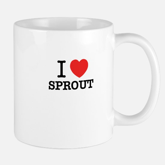 I Love SPROUT Mugs