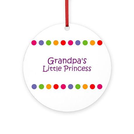Grandpa's Little Princess Ornament (Round)