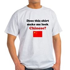 Make Me Look Chinese T-Shirt