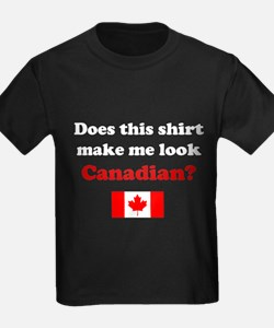 Make Me Look Canadian T