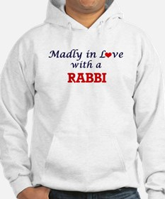 Madly in love with a Rabbi Hoodie