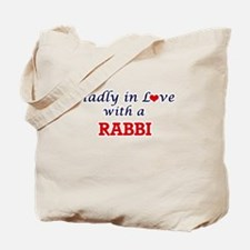 Madly in love with a Rabbi Tote Bag