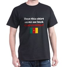 Make Me Look Cameroonian T-Shirt