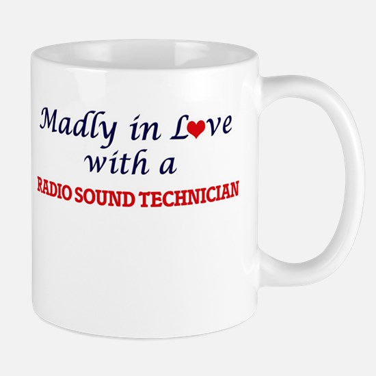 Madly in love with a Radio Sound Technician Mugs
