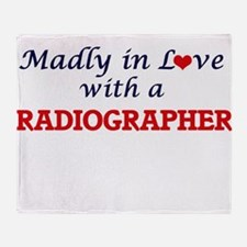 Madly in love with a Radiographer Throw Blanket