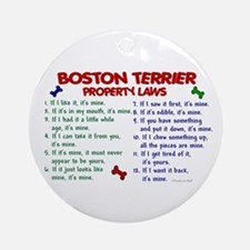 Boston Terrier Property Laws 2 Ornament (Round)