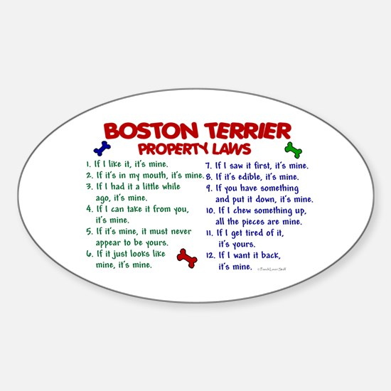Boston Terrier Property Laws 2 Oval Decal
