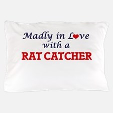 Madly in love with a Rat Catcher Pillow Case
