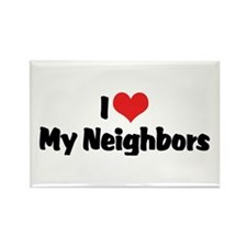 I Love My Neighbors Rectangle Magnet (10 pack)