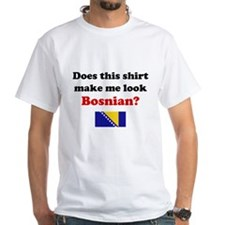 Make Me Look Bosnian Shirt