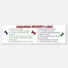 Dalmatian Property Laws 2 Bumper Bumper Bumper Sticker