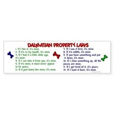 Dalmatian Property Laws 2 Bumper Bumper Sticker