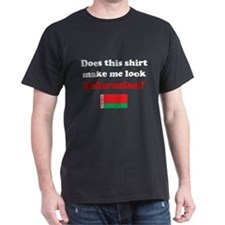 Make Me Look Belarusian T-Shirt