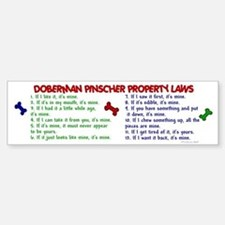 Doberman Pinscher Property Laws 2 Bumper Bumper Bumper Sticker