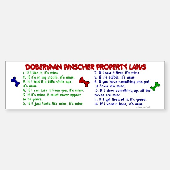 Doberman Pinscher Property Laws 2 Bumper Bumper Bumper Sticker
