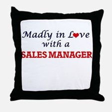 Madly in love with a Sales Manager Throw Pillow