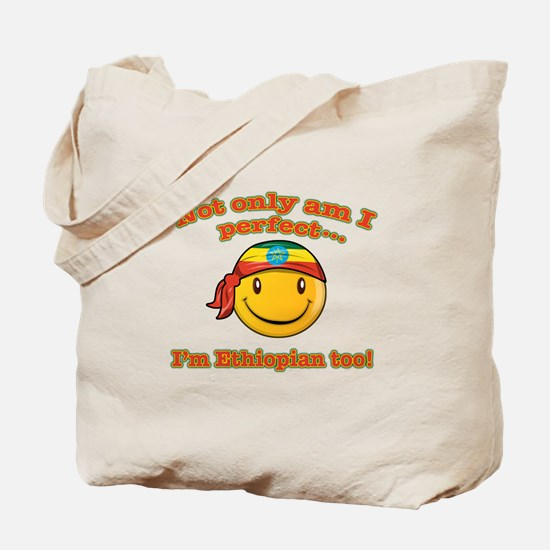 Not only am I perfect i'm Ethiopian too! Tote Bag