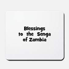 Blessings  to  the  Senga of  Mousepad