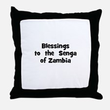Blessings  to  the  Senga of  Throw Pillow