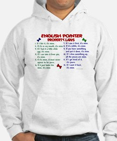 English Pointer Property Laws 2 Hoodie